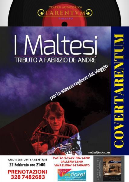"""I Maltesi  """"Per le stesse ragioni del viaggio"""" Tributo a Fabrizio De Andrè"""