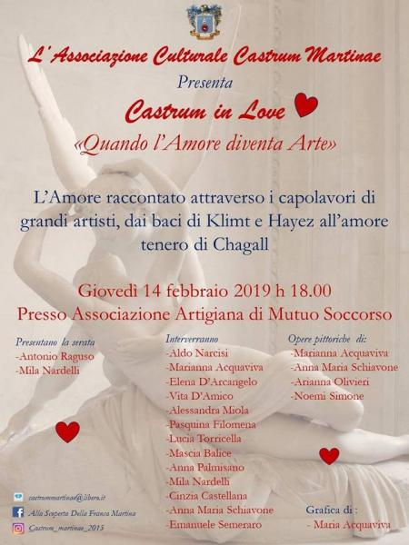"L'associazione culturale ""CASTRUM MARTINAE"" presenta per San Valentino:  ""Castrum in Love - Quando l'Amore diventa Arte"""