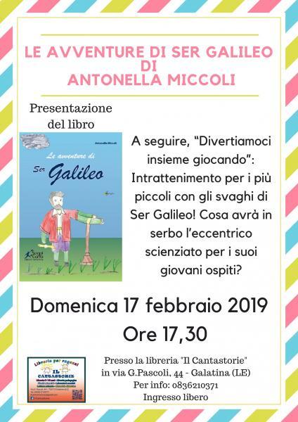 Presentazione Libro 'Le Avventure di Ser Galileo': la narrativa per l'infanzia a Galatina