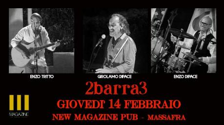 2 BARRA 3 ex CSM live al New Magazine Pub