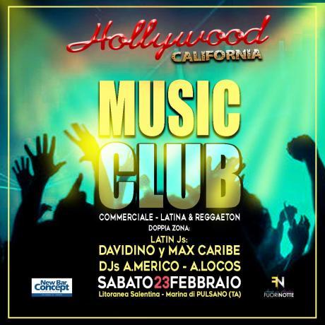 23.02 Hollywood California music club / Party Latino e Disco / Pulsano TA