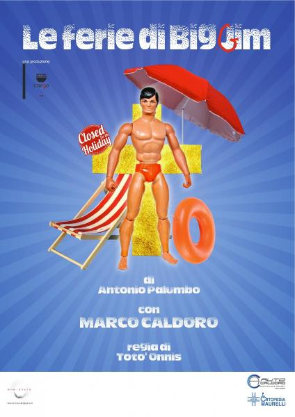 """Le ferie di Big Jim"""" il 23 febbraio a Molfetta lo spettacolo di Marco Caldoro al  Teatro del Carro"""