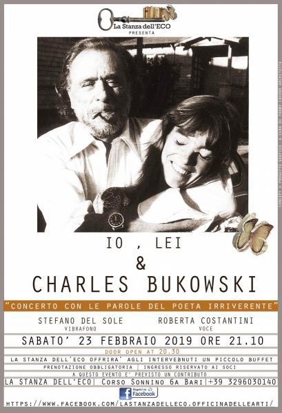 Io, Lei & CHARLES BUKOUSKI
