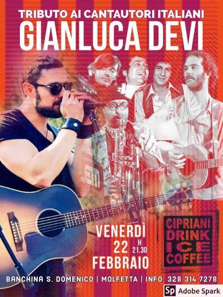 Gianluca Devi - Tributo ai Cantautori Italiani @ Cipriani (Molfetta)