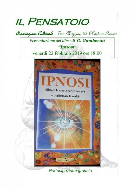 """Presentazione del libro """"Ipnosi"""" di G. Gamberini"""