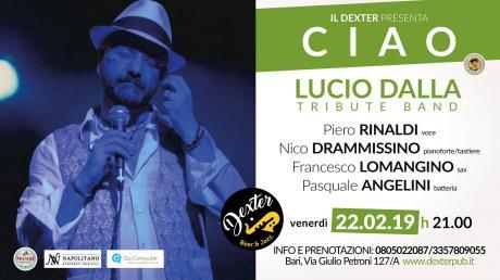 IL DEXTER presenta CIAO - Omaggio a Lucio Dalla