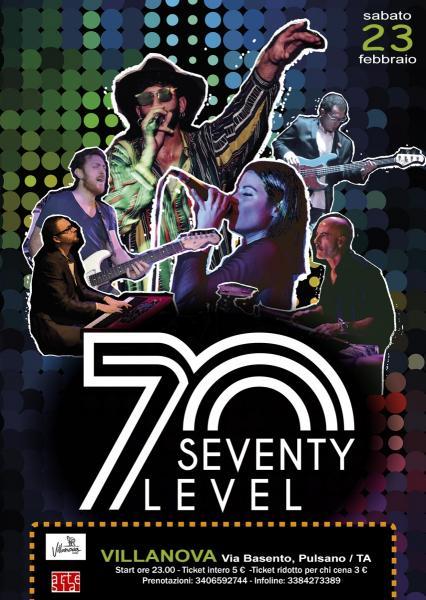 Seventy Level in concerto + dj set