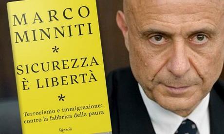 """MARCO MINNITI presenta """"Sicurezza è libertà. Terrorismo e immigrazione: contro la fabbrica della paura"""""""