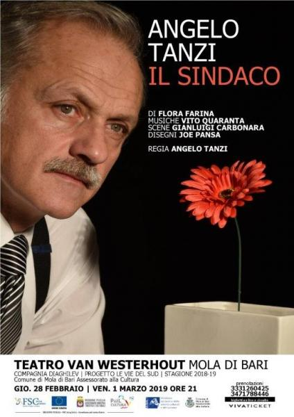 IL SINDACO - diretto ed interpretato da Angelo Tanzi- Teatro Van Westerhout