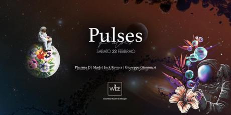 Sabato 23.02 PULSES at WIDE MONOPOLI