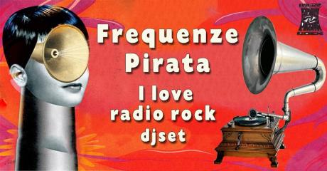 Frequenze Pirata | I Love Radio Rock djset
