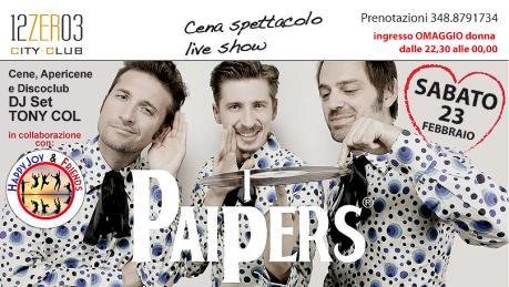 Cena spettacolo I Paipers live show e dj set by Tony Col