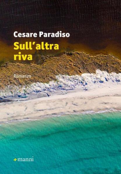 """Presentazione del libro """"Sull'altra riva"""" di Cesare Paradiso"""