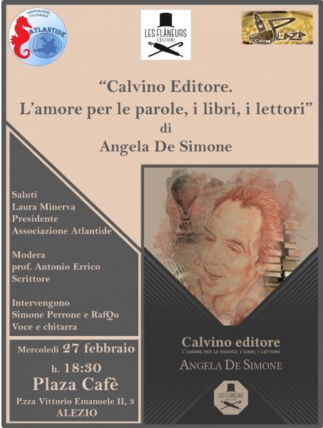 """'Calvino Editore. L'amore per le parole, i libri, i lettori"""" di Angela De Simone presentato ad Alezio"""