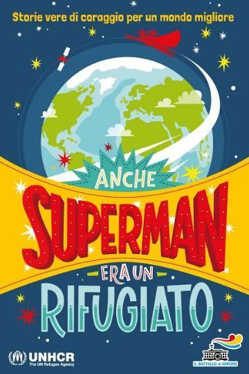 """Presentazione del libro """"Anche Superman era un rifugiato"""""""