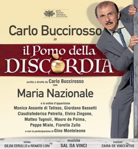 """Carlo Buccirosso in """"Il pomo della discordia"""""""