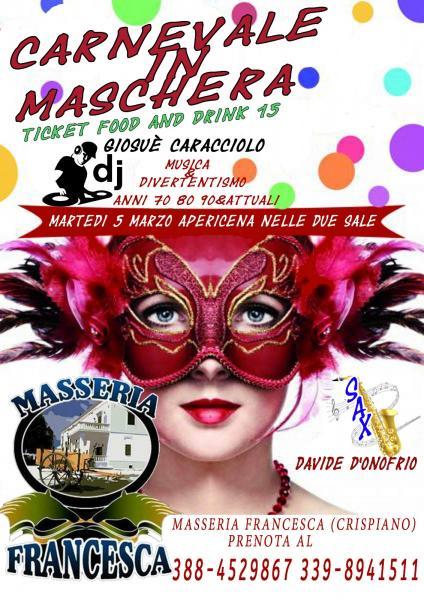 Martedì Grasso in maschera in Masseria Francesca