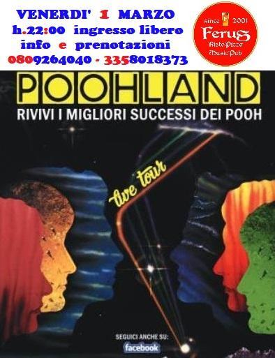 "POOH special tribute live @ FERUS con i "" POOHLAND """