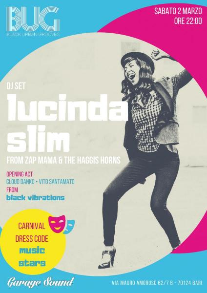 Lucinda Slim dj set • BUG Carnival Party
