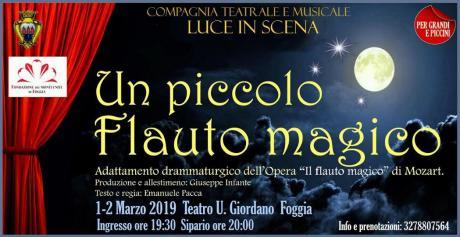 """""""Un piccolo flauto magico"""" debutto a Foggia"""