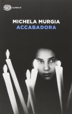 """Dal romanzo di Michela Murgia lo spettacolo """"Accabadora"""""""