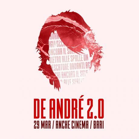De André 2.0 - Uno spettacolo dedicato a Fabrizio De André
