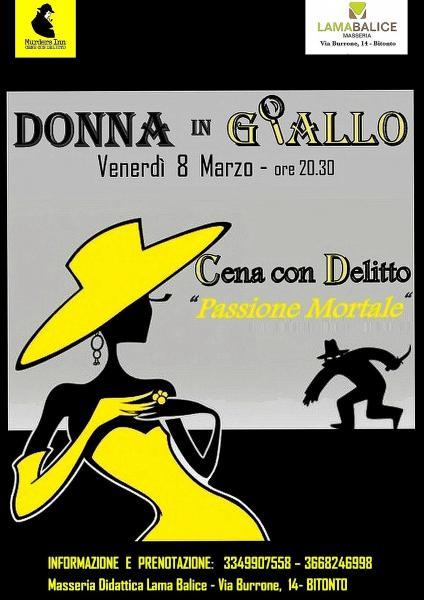"""Serata DONNA IN GIALLO-Cena con Delitto""""Passione Mortale"""""""