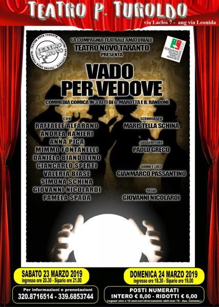 """""""VADO PER VEDOVE"""" Commedia teatrale in 3 atti"""