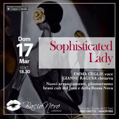 Sophisticated Lady - Bacio Nero Trani