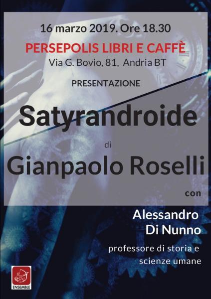 Presentazione del Libro Satyrandroide