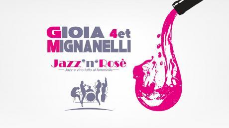 Gioia Mignanelli 4et - Jazz 'n' Rosè