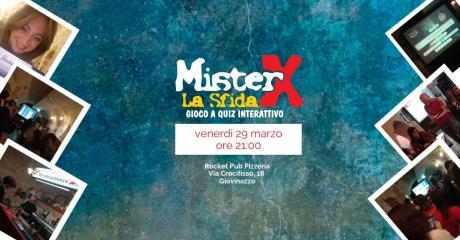Mister X la Sfida al Rocket Pub di Giovinazzo
