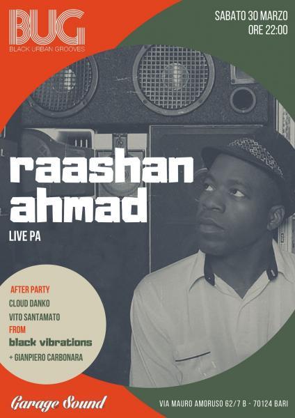 Raashan Ahmad live • Last BUG party
