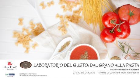 Laboratorio del Gusto: dal Grano alla Pasta