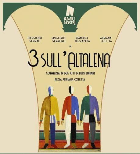 """""""Tre sull'Altalena """" commedia brillante di L. Lunari - Compagnia Amici Nostri"""