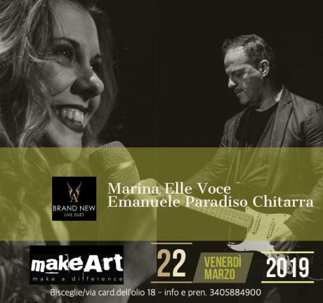 "BRAND NEW LIVE (Acoustic Duet) at ""makeArt"" Bisceglie"