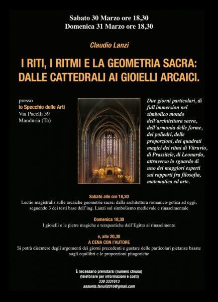 """""""I riti, i ritmi e la geometria sacra: dalle cattedrali ai gioielli arcaici"""". A Manduria due incontri con Claudio Lanzi, e poi cena con l'autore, sabato 30 e domenica 31 marzo."""