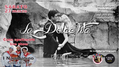 Cena spettacolo Caprese e Discoclub Italiana e internazionale