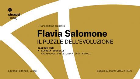 Il puzzle dell'evoluzione, Flavia Salomone a Lecce per Sinapsimag