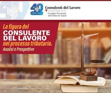 """Convegno """"La figura del Consulente del Lavoro nel Processo Tributario. Analisi e Prospettive"""""""