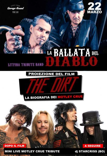 The dirt - il film + La Ballata del Diablo live at Garagesound
