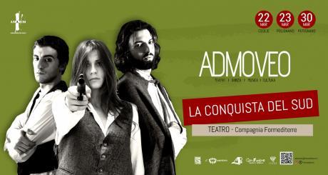 LA CONQUISTA DEL SUD // Rassegna Admoveo