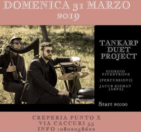 Tankarp duet project live creperia punto X