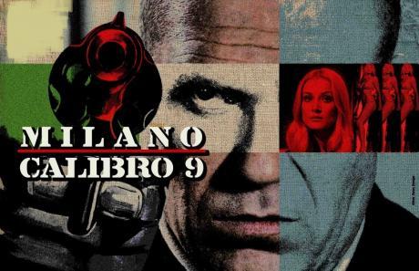 "Lù Mière Calicidicinema. ""Milano Calibro 9"""