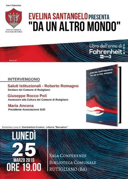 """""""DA UN ALTRO MONDO"""" - Presentazione del libro di Evelina Santangelo  (Einaudi)"""