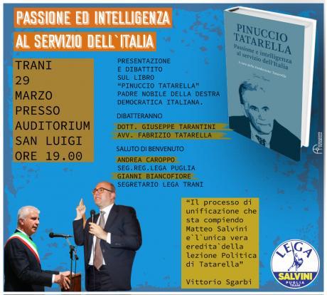 """Trani commemora il ministro dell'armonia con la presentazione del libro """"Pinuccio Tatarella: Passione e intelligenza al servizio dell'Italia"""""""