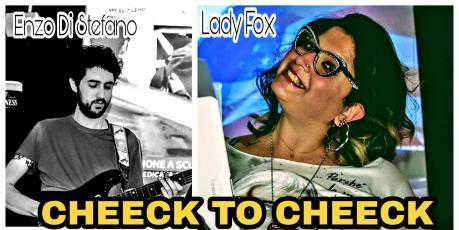 Cheeck to Cheek