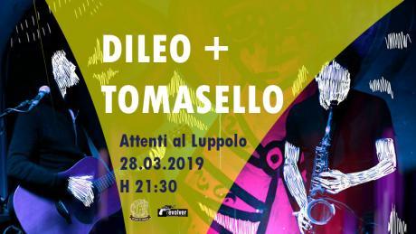 Dileo + Tomasello | Live Attenti al Luppolo