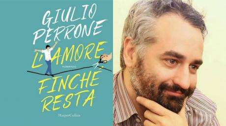 """""""L'amore finché resta"""", Giulio Perrone ospite di VIAGGI LETTERARI NEL BORGO"""