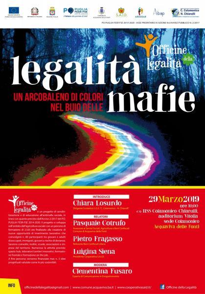LEGALITA', UN ARCOBALENO DI COLORI NEL BUIO DELLE MAFIE